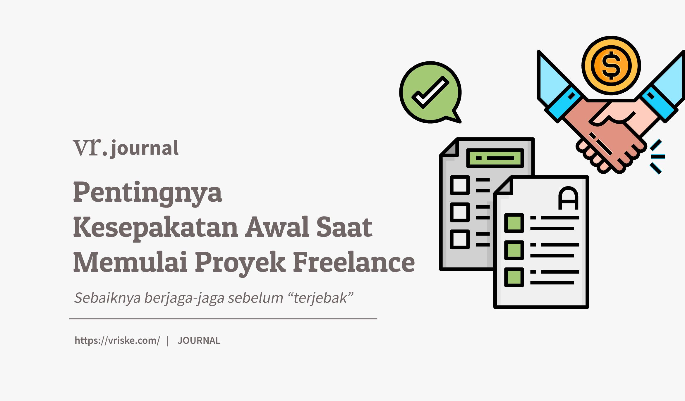 Pentingnya Kesepakatan Awal Saat Memulai Proyek Freelance