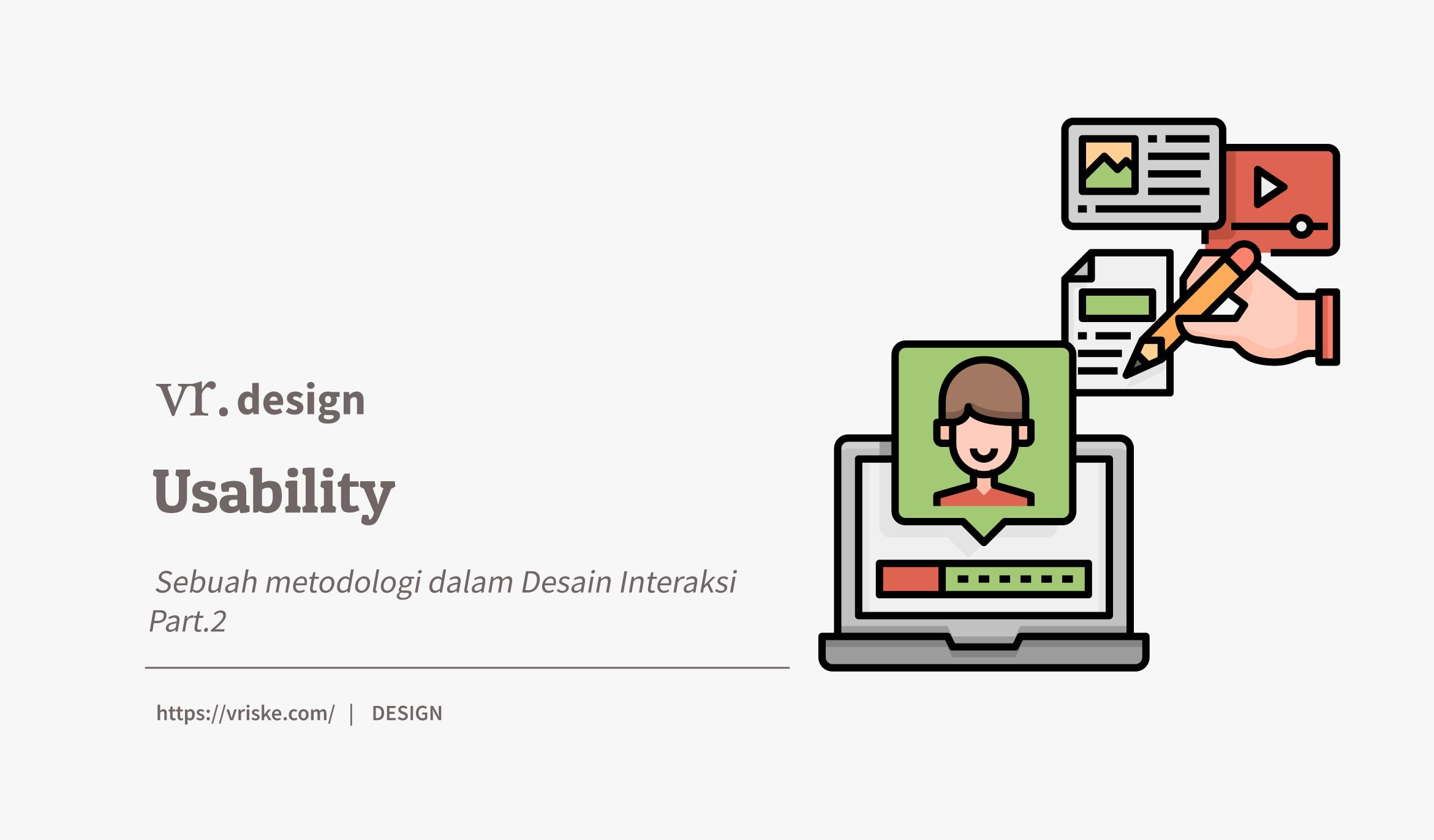 Usability : Sebuah Metodologi dalam Desain Interaksi (2)