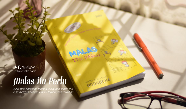 Malas itu Perlu (Review Buku)