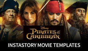 Pirates of The Caribbean - Instastory Movie Templates