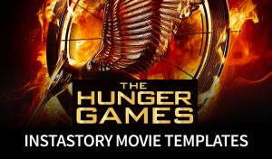 Instastory Movie Templates - The Hunger Games