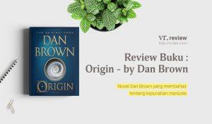 Origin by Dan Brown (Review Buku)