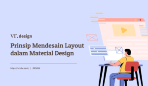 Prinsip Mendesain Layout dalam Material Design