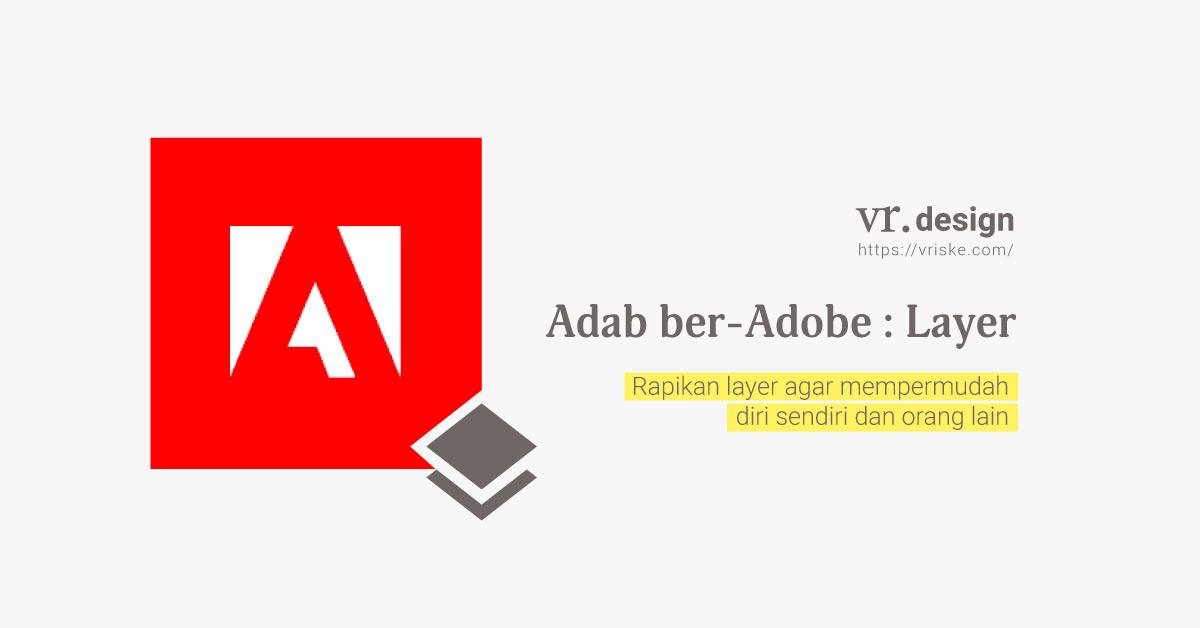 Adab ber-Adobe: Layer