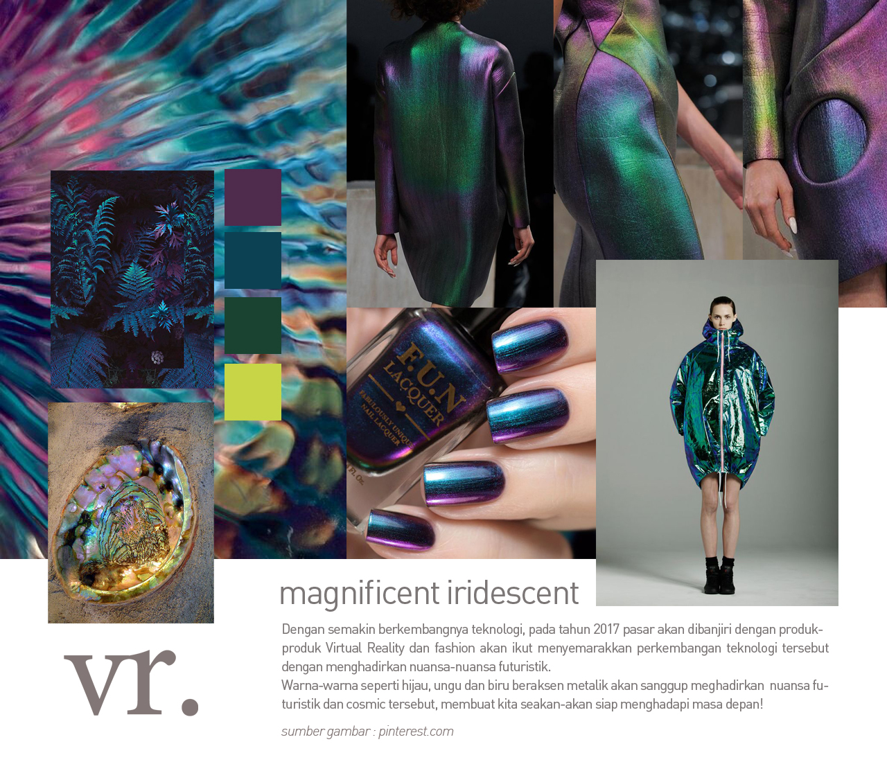 Trend 2017 : Magnificent Iridescent